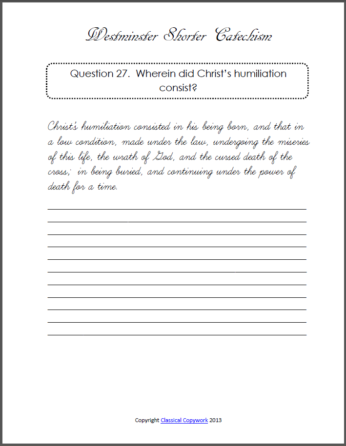 picture about Westminster Shorter Catechism Printable called Westminster Quick Catechism Copywork